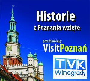 Magazyn TV: Historie z Poznania wzięte