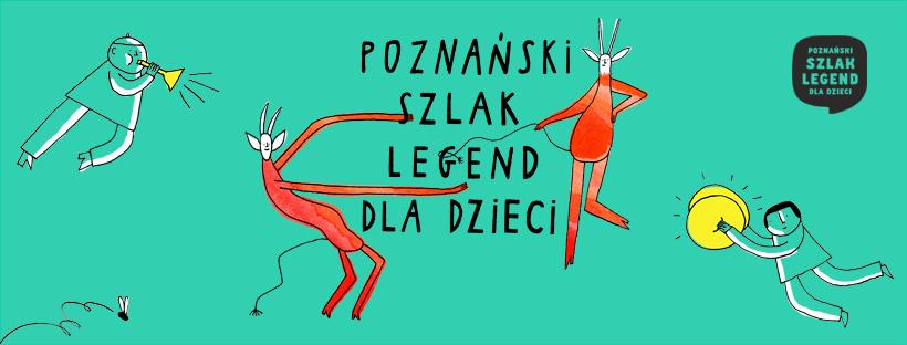 Koziołki, rury i czarcie ogony. Poznański Szlak Legend dla Dzieci